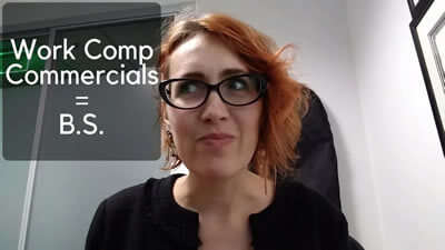 Why You Shouldn't Listen to Work Comp Commercials